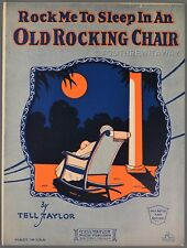 1926 TELL TAYLOR Sheet Music ROCK ME TO SLEEP IN AN OLD ROCKING CHAIR