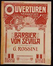 B) Partition ancienne Piano OUVERTUREN FUR PIANOFORTE BARBIER VON SEVILLA