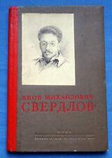 1938 Russian USSR Vintage Book Yakov Sverdlov Biography Political Figure Rare
