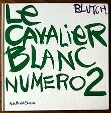 BLUTCH - Le Cavalier blanc numéro 2 - Alain Beaulet 2000 - Lucky Luke, Morris...