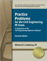 Practice Problems for the Civil Engineering PE Exam: A Companion to the Civil…