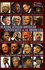 Reading African American Experiences in the Obama Era: Theory, Advocacy, Activis