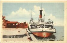 Three Rivers Quebec Ferry Boat at Wharf Postcard