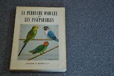 LA PERRUCHE ONDULEE et LES INSEPARABLES / LEGENDRE (B3NP)