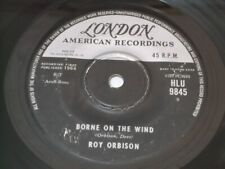 "Roy Orbison:   Borne On The Wind    1964  Hong Kong Pressing  7"""