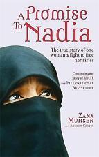 A Promise to Nadia: A True Story of a British Slave..., Muhsen, Zana