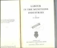 LABOUR in the MUNITIONS INDUSTRIES by Inman 1957 1st WW2 History UK Civil Series