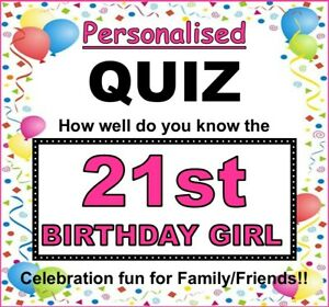 21st BIRTHDAY GIRL Fun Family PERSONALISED Quiz Game (How Well Do You Know Her)