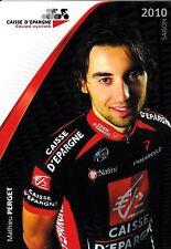 CYCLISME carte  cycliste MATHIEU PERGET équipe CAISSE D'EPARGNE 2010