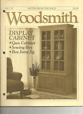 Woodsmith Magazine Dec 1991 Display Cabinet Gun Cabinet Sewing Box Box Joint Jig