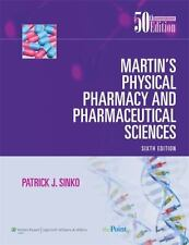 Martin's Physical Pharmacy and Pharmaceutical Sciences by Patrick J. Sinko (201…