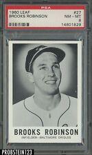 1960 Leaf #27 Brooks Robinson Baltimore Orioles HOF PSA 8 NM-MT