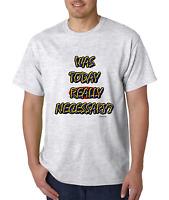 Bayside Made USA T-shirt Was Today Really Necessary
