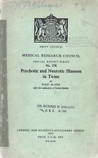 PSYCHOTIC & NEUROTIC ILLNESSES IN TWINS ELIOT SLATER 1953