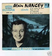 45 RPM EP ALAIN NANCEY CHANTE SI JE VENDS DU VENT