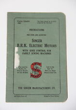 Singer B.R.K. Electric Motors Instructions Sewing Machines  Knee Control
