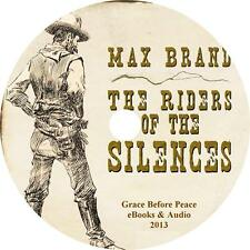 The Riders of the Silences Max Brand Western Audiobook on 1 MP3 CD Free Shipping