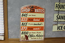 Vintage look SHOP RATES METAL signs gas station GARAGE repair auto not porcelain