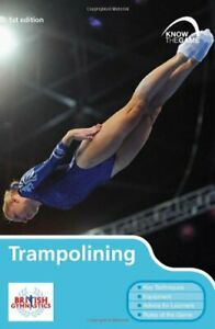 Trampolining (Know the Game) by British Gymnastics Paperback Book The Cheap Fast