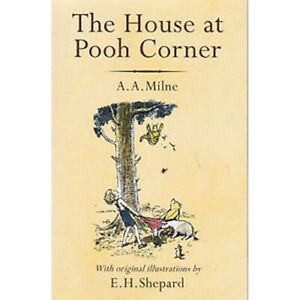 The House at Pooh Corner by A. A. Milne (PAPERBACK)