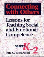 Connecting With Others: Lessons for Teaching Social and Emotional Competence : G