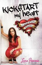 Kickstart My Heart: A Carnival of Dating Disasters (Paperback or Softback)