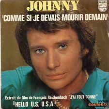 VINYLE 45 TRS JOHNNY HALLYDAY COMME SI MOURIR DEMAIN 6009215 FR 1972 SINGLE 7