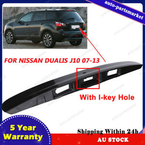 Tailgate Handle Garnish Cover Moulding W/ I-KEY Hole For Nissan Dualis J10 07-13