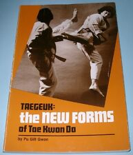 Taegeuk: The New Forms of Tae Kwon Do by Pu Gill Gwon