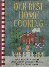 *EASTON PA 1994 *FIRST CHURCH OF CHRIST COOK BOOK *OUR BEST HOME COOKING *LOCAL