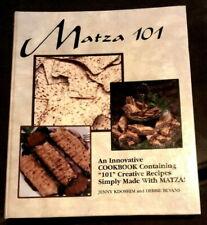 MATZA 101:%AN INNOVATIVE COOKBOOK CONTAINING 101 CREATIVE RECIPES By Debbie Mint