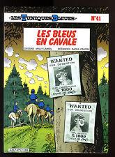 TUNIQUES BLEUES T 41  LES BLEUS EN CAVALE   LAMBIL / CAUVIN     EO
