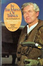 """RAF MARSHAL LORD CAMERON - """"IN THE MIDST OF THINGS"""" - AUTOBIOGRAPHY HB/DW (1986)"""