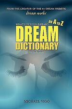 Dreammoods.Com: What's In Your Dream? - An A To Z Dream Dictionary: By Michae...