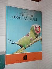 I TRUCCHI DEGLI ANIMALI Otto von Frisch Rizzoli International Library 1974 libro