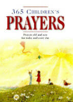 """""""VERY GOOD"""" 365 Children's Prayers : """" Prayors Old And New For Today And Every D"""