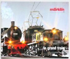 Catalogue MARKLIN ...LE GRAND TRAIN - 1985-86