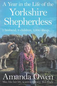 A Year in the Life of Yorkshire Shepherdess Amanda Owen Paperback 2017 FASTPOST