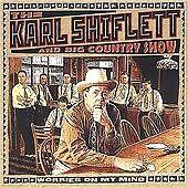 KARL SHIFLETT - Worries on My Mind (2003)