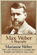 Max Weber: A Biography, , Weber, Marianne, Good, 1988-01-30,