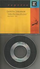 TANITA TIKARAM Only The Ones we Love PROMO Radio DJ CD single 1991 USA MINT