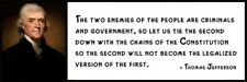 Wall Quote - THOMAS JEFFERSON - The Two Enemies of the People Are Criminals and
