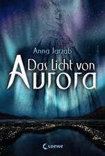 Das Licht von Aurora: Band 1 von Jarzab, Anna