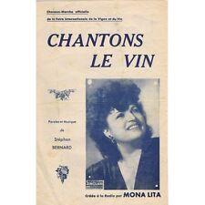 Chantons le Vin Créé en Radio par MONA LITA Foire de la vigne et du vin 1949 RAR