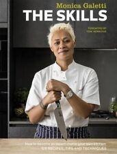 The Skills by Monica Galetti (Hardback, 2016)