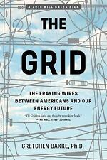 The Grid: The Fraying Wires Between Americans and Our Energy Future (Paperback o