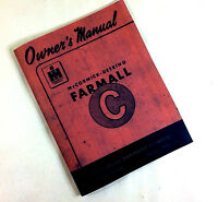 FARMALL C OPERATORS OWNERS MANUAL MAINTENENCE OPERATION LUBRICATION GASOLINE
