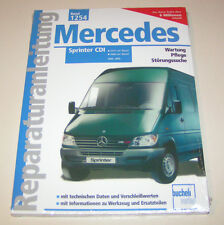 Reparaturanleitung Mercedes Sprinter 208 CDI / 313 CDI / 316 CDI - ab 2000!