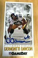HOF DERMONTTI DAWSON 1992 Game Day #63 HAND SIGNED AUTOGRAPHED CARD STEELERS