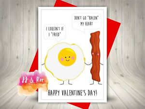 Funny Valentines Card   Food Pun   Don't Go Bacon My Heart   Bacon & Eggs